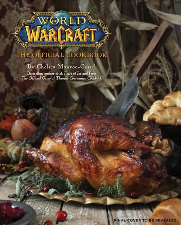 World of Warcraft - The Official Cookbook - Kochbuch Englisch