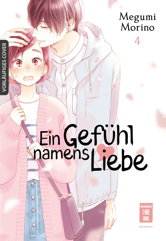Ein Gefühl namens Liebe 4 Manga