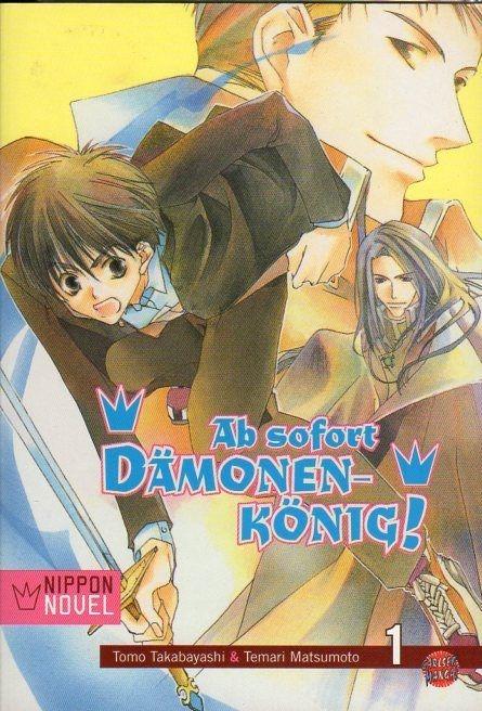 Ab sofort Dämonenkönig! Nippon Novel  1
